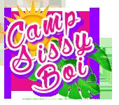 Camp Sissy Boi