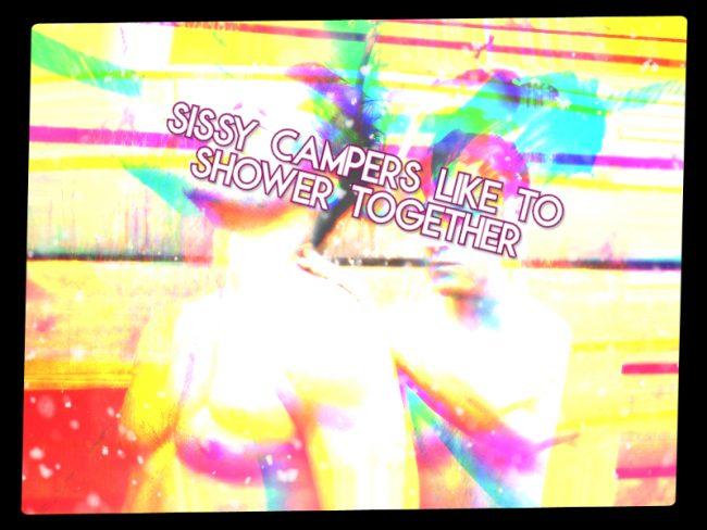 Sissy Camper Shower